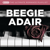 The Ultimate Romance Playlist by Beegie Adair