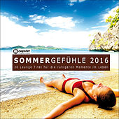 Sommergefühle 2016 - 30 Lounge Titel für die ruhigeren Momente im Leben von Various Artists