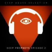 Deep Prophets - Episode 2 de Various Artists