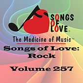 Songs of Love: Rock, Vol. 257 by Various Artists