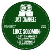 Lost Channels by Luke Solomon