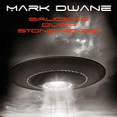 Saucers over Stonehenge by Mark Dwane