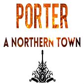 A Northern Town by Porter