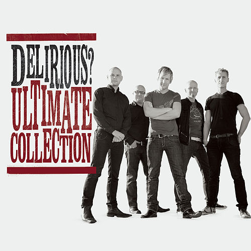 Ultimate Collection by Delirious?