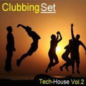Clubbing Set: Tech House, Vol. 2 - EP de Various Artists