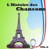 L´Histoire des Chansons, Vol. 2 by Various Artists