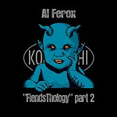 FiendsThology Part Two de Al Ferox