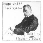 Hugo Wolf: Liederzyklus by Dietrich Fischer-Dieskau