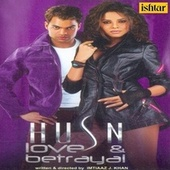 Husn Love and Betrayal (Original Motion Picture Soundtrack) by Various Artists