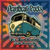 It's Summertime by Deadbeat Poets