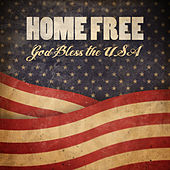God Bless The USA von Home Free