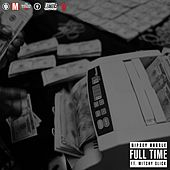 Full Time (feat. Mitchy Slick) von Nipsey Hussle
