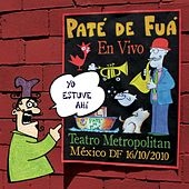 Yo Estuve Ahí (En Vivo) by Paté de Fuá