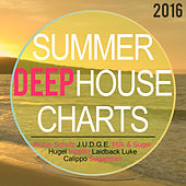 Summer Deep House Charts 2016 von Various Artists