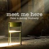 Meet Me Here (Acoustic Version) - Single by Peter