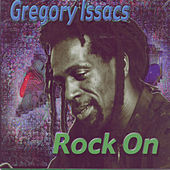 Rock On by Gregory Isaacs