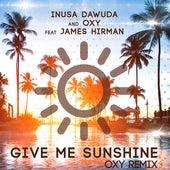Give Me Sunshine (Oxy Remix) by Oxy