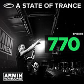 A State Of Trance Episode 770 von Various Artists