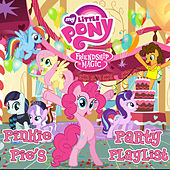 Friendship Is Magic: Pinkie Pie's Party Playlist de My Little Pony