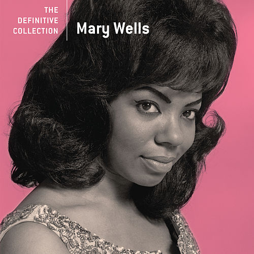 The Definitive Collection by Mary Wells
