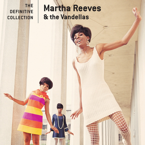 The Definitive Collection by Martha and the Vandellas