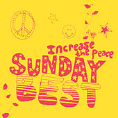 Sunday Best : Increase The Peace Vol 1 von Various Artists