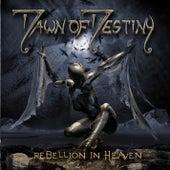 Rebellion in Heaven by Dawn Of Destiny