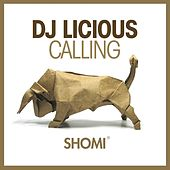 Calling by DJ Licious