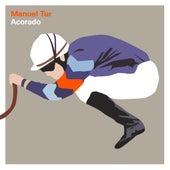 Acorado EP by Manuel Tur