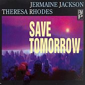 Save Tomorrow by Jermaine Jackson
