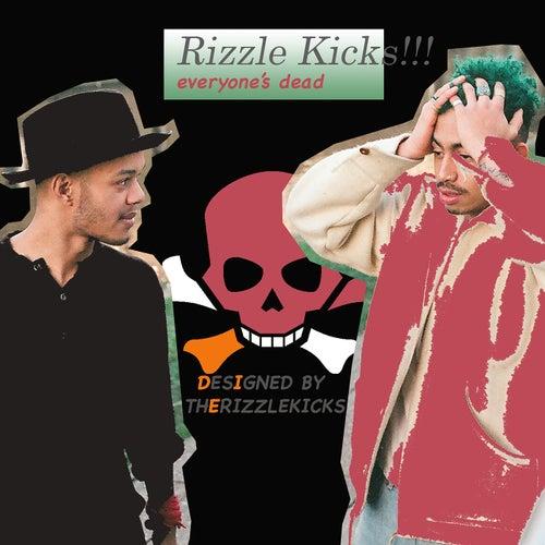 Everyone's Dead de Rizzle Kicks