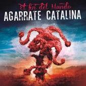 El Fin del Mundo - En Vivo de Agarrate Catalina