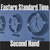 Second Hand by Eastern Standard Time