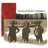 Revolutionary Ensemble by Revolutionary Ensemble