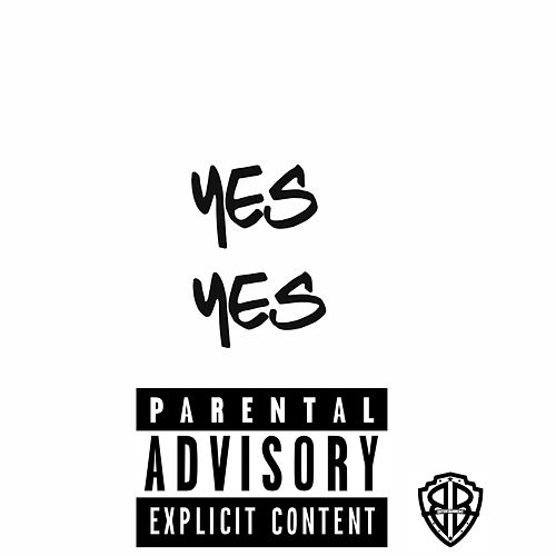 Yes Yes by JuiceChainzz