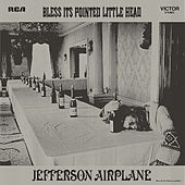 Bless Its Pointed Little Head von Jefferson Airplane
