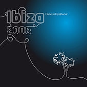 VA - Ibiza 2008 : Famous Dj`s@work by Various Artists