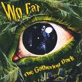 The Gathering Dark de Wo Fat