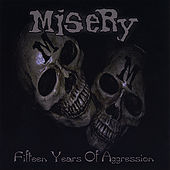 Fifteen Years of Aggression von Misery (Rap)