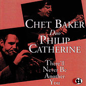 There'll Never Be Another You by Chet Baker