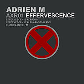 Effervescence EP by Adrien M