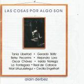 Las Cosas por Algo Son de Various Artists
