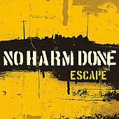 Escape by No Harm Done