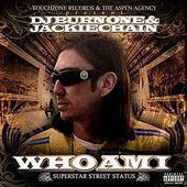 Who Am I by Jackie Chain