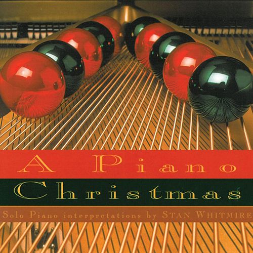 A Piano Christmas by Stan Whitmire