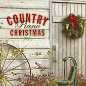 Country Piano Christmas by Mark Burchfield
