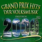 Grand Prix Hits der Volksmusik  2000 by Various Artists