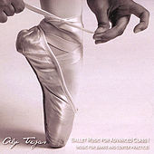 Ballet Music for Advanced Class I by Aly Tejas