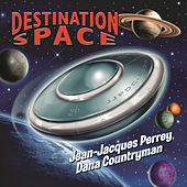 Destination Space by Dana Countryman