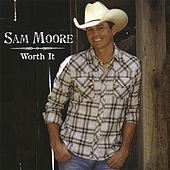 Worth It by Sam Moore